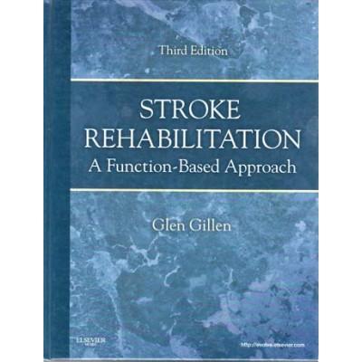 Stroke Rehabilitation: A Function-Based Approach: Module 4