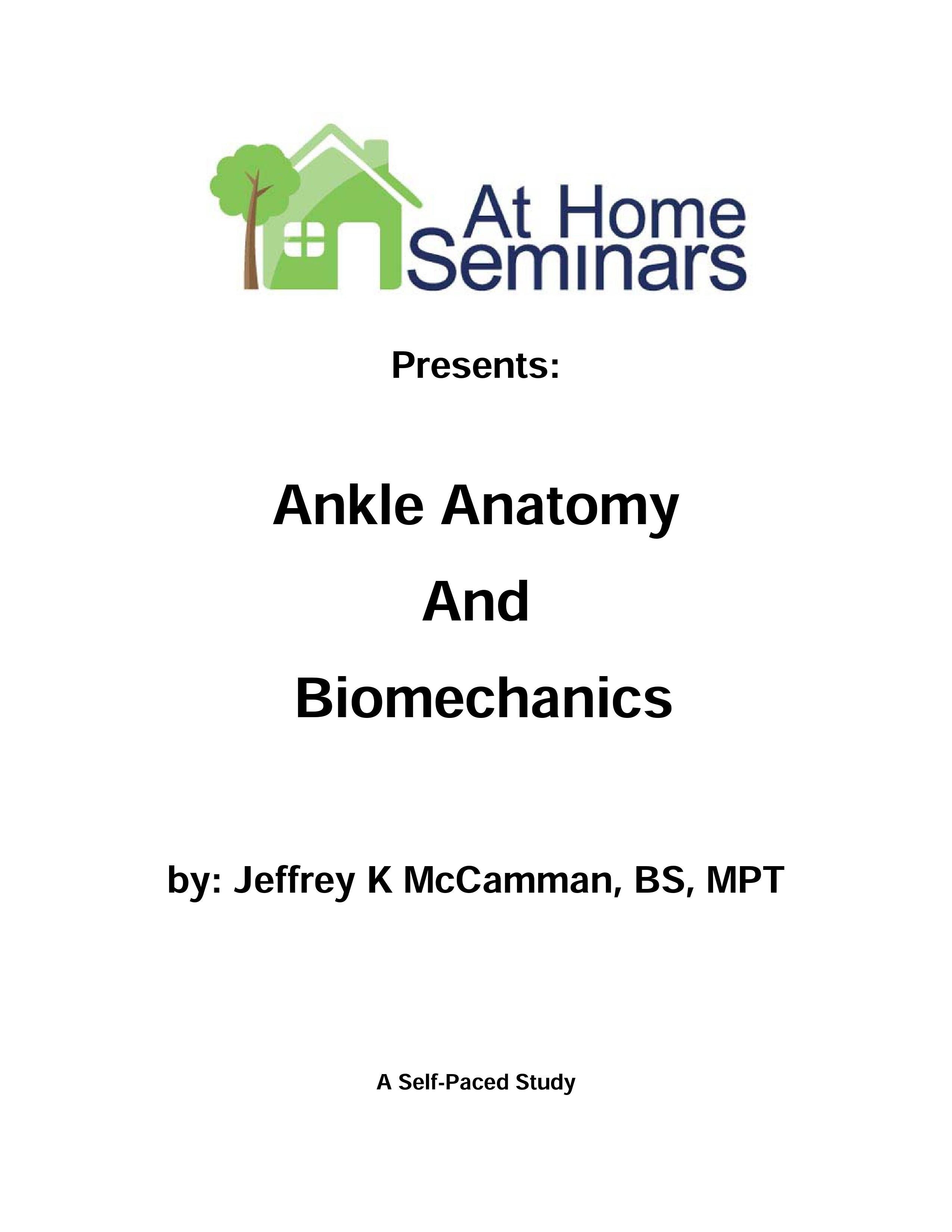 Ankle Anatomy & Biomechanics (Electronic Download)