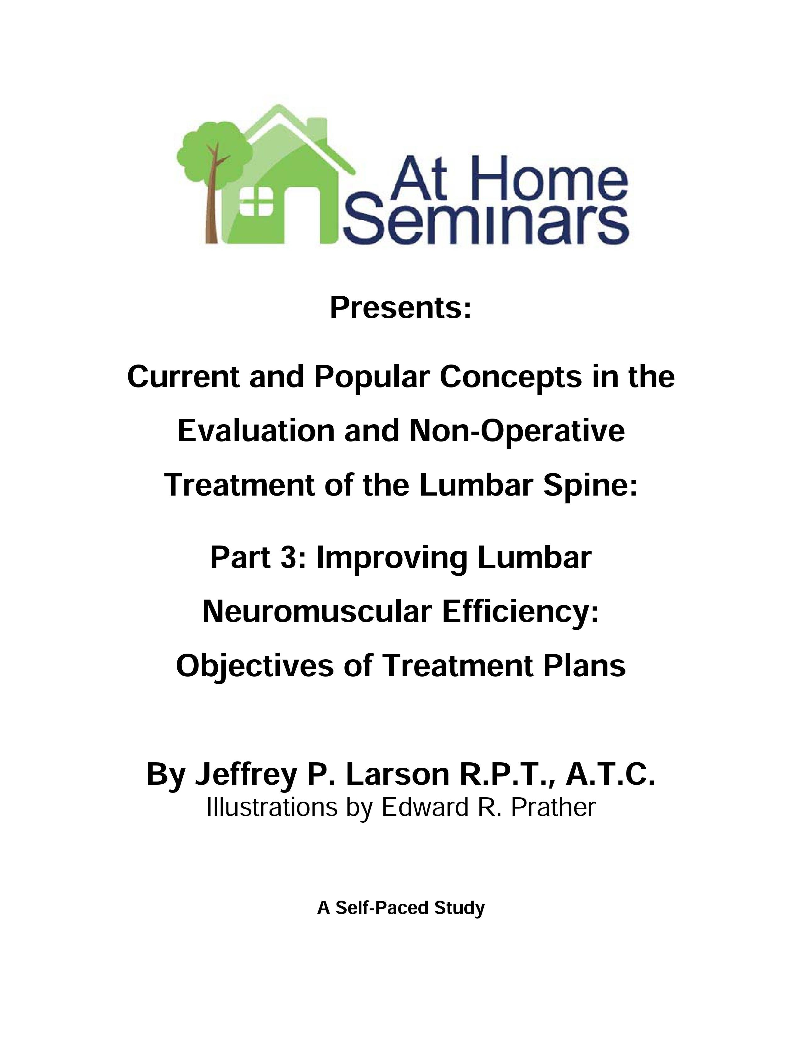 Current & Popular Concepts in the Evaluation and Non-Operative Treatment of the Lumbar Spine: Part 3: Improving Lumbar Neuromuscular Efficiency: Objectives of Treatment Plans (Electronic Download)