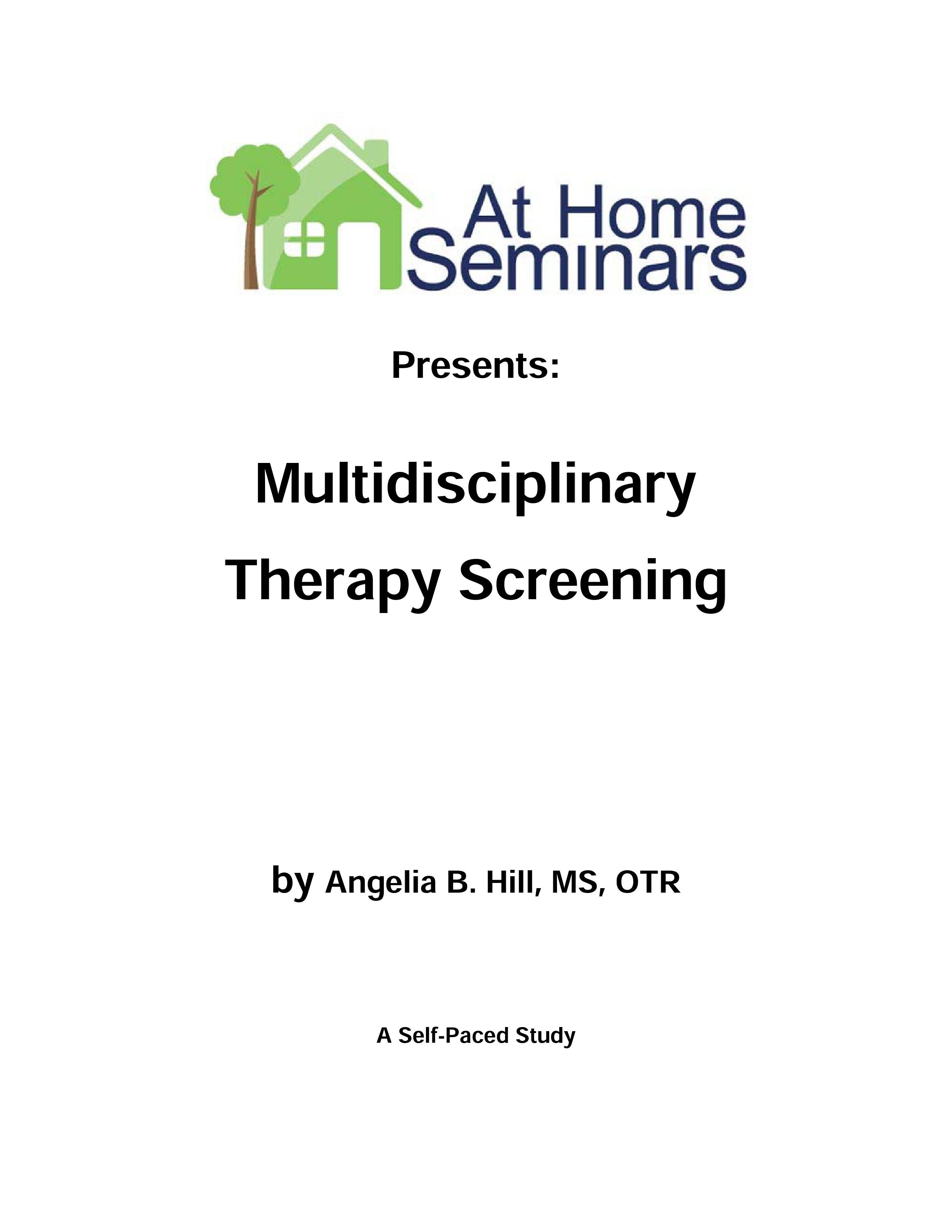 Multidisciplinary Therapy Screening (Electronic Download)