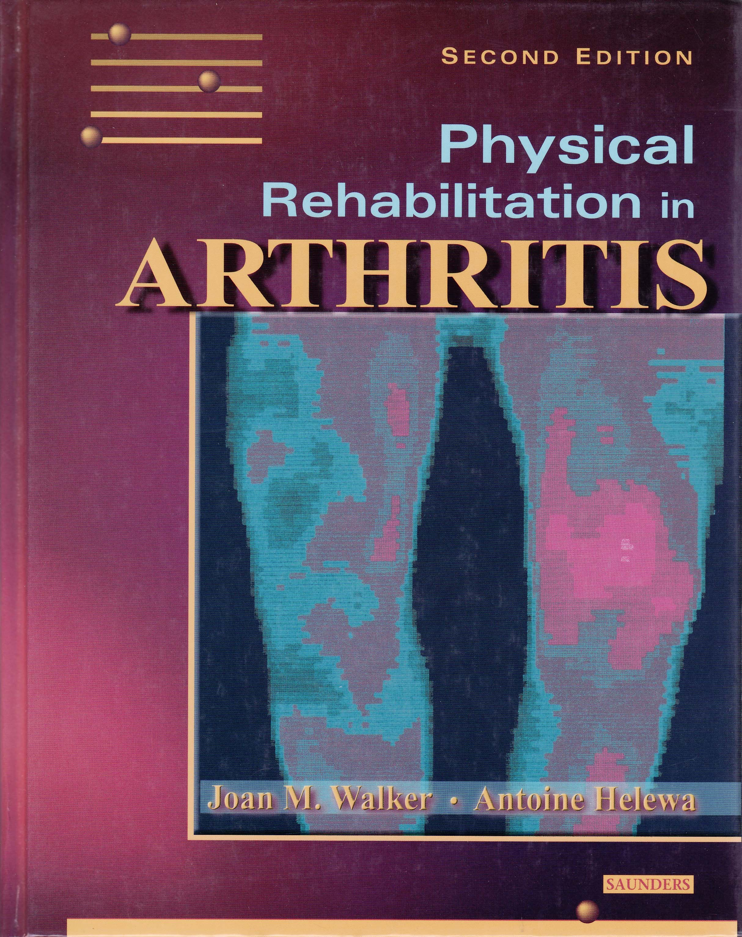 Education online physical therapy - Physical Rehabilitation In Arthritis Module 2 Electronic Download