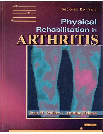 Physical Rehabilitation in Arthritis: Module 2