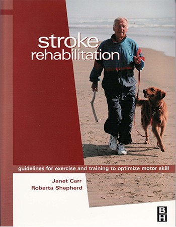 Stroke Rehabilitation: Guidelines for Exercise and Training to Optimize Motor Skill: Module 2