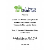 Share a Course: Current & Popular Concepts in the Evaluation and Non-Operative Treatment of the Lumbar Spine: Part 2: Common Pathologies of the Lumbar Spine (Electronic Download)