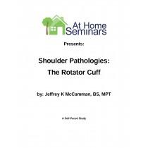 Shoulder Pathologies: The Rotator Cuff (Electronic Download)