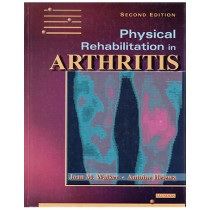 Physical Rehabilitation in Arthritis: Module 1