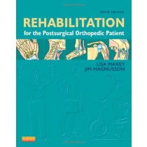 Rehabilitation for the Postsurgical Orthopedic Patient, 3rd Ed Triple Pack