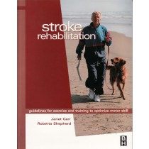 Stroke Rehabilitation: Guidelines for Exercise and Training to Optimize Motor Skill Combo Pack (Electronic Download)