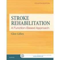 Stroke Rehabilitation: A Function-Based Approach, 4th Edition: Module 2