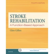 Stroke Rehabilitation: A Function-Based Approach, 4th Edition Combo Pack