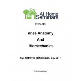 Knee Anatomy and Biomechanics