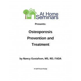 Share A Course: Osteoporosis Prevention and Treatment, 4th Ed