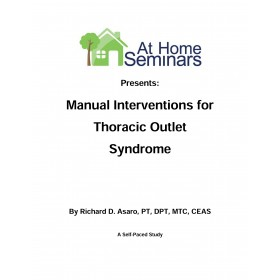 Manual Interventions for Thoracic Outlet Syndrome (Electronic Download)