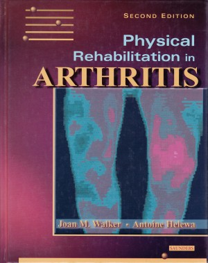 Physical Rehabilitation in Arthritis: Module 2 (Electronic Download)